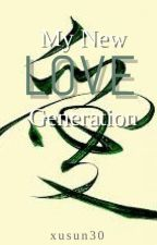 My New Love Generation by xusun30