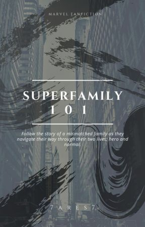 SuperFamily 101 by youfatmotherfvcker