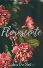 Florescente by luisademello_