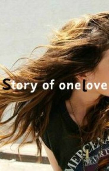 Story of one love