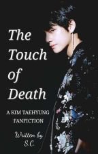 The Touch of Death | Kim Taehyung by thegreataest