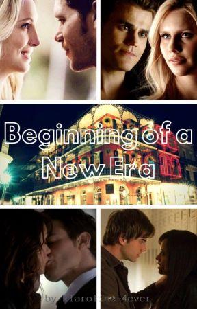 Beginning of a New Era by klaroline-4ever