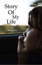 Story Of My Life by EmmaPay