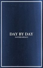day by day by daydreamsago