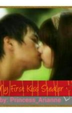 My First Kiss Stealer (Completed) by Princess_Arianne