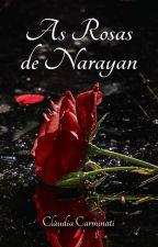 As Rosas de Narayan by ClaudiaCarminati