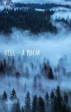 hell - a poem in 3 parts by anaddictspen