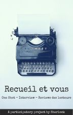 Recueil et vous by SherlockMomo