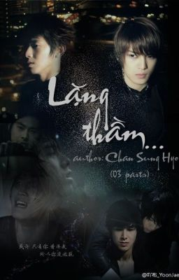 [fanfic yunjae] Lặng Thầm (Completed)(full-official)
