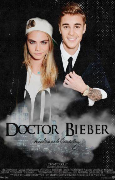 Doctor Bieber.
