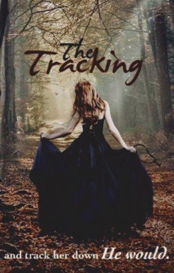 The Tracking