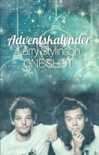 Larry- OS Adventskalender   by lashton_fever