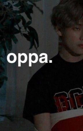 oppa.  by xxkatiekatexx