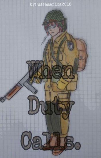 When Duty Calls (RWBY X WW2) - ussamerica2018 - Wattpad