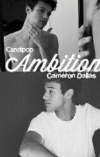 Ambition; c.d. #wattys2017 by Candipop