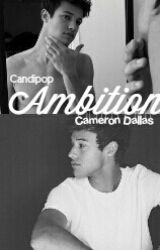 Ambition•Cameron Dallas by Candipop