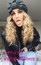 little mix visual imagines (Girlxgirl) by gayforddlovato