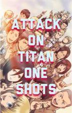 AoT OneShots (Attack on Titan/Shingeki no Kyojin) by alittlebitbias