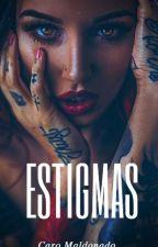 ESTIGMAS (+18) PRÓXIMAMENTE by caroaynu