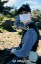 Time to Love || Hwang Minhyun by minhyuwun