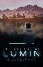 THE DEPTHS OF LUMIN by JosefinaFAAD
