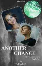 Another Chance | Marcus Gunnarsen Fanfiction by Tullemulle98