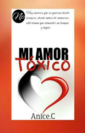 Mi Amor Tóxico  by NaniLynch