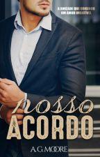 NOSSO ACORDO by AndressaGomesM2