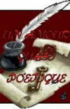 Un amour quasi poetique by siscoe