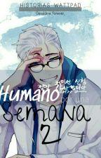 Humano Por Una Semana 2 by Chara_forever_