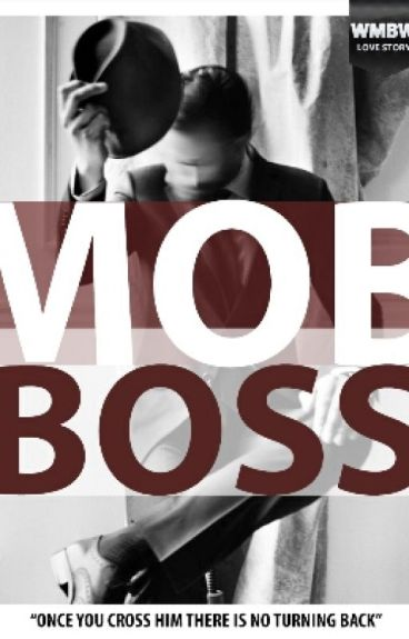 MOB BOSS (BWWM) (ON HOLD)