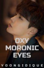 Oxymoronic Eyes // Sope FF by Yoongidique