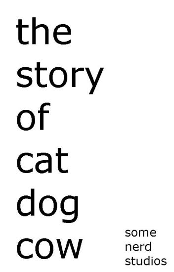The Story of Cat-Dog-Cow - Dat Boi - Wattpad