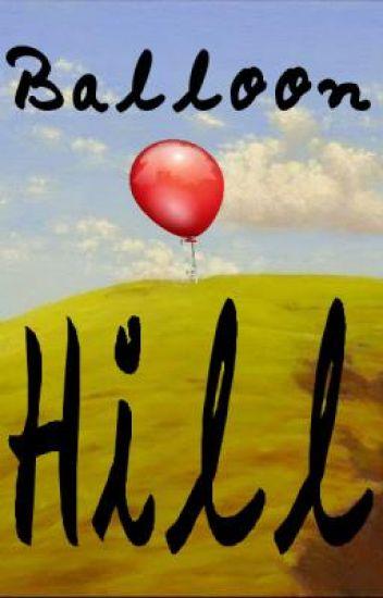 Balloon Hill: Book 1