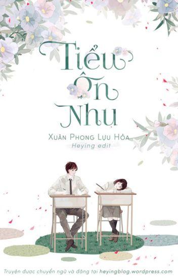 [Đang tiến hành] Tiểu ôn nhu - Xuân Phong Lựu Hỏa