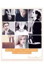 Solo Soy Una Empleada || 2a Temporada || •Niall Horan• by ChristinaHoran17