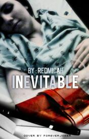 Inevitable by RedMicah