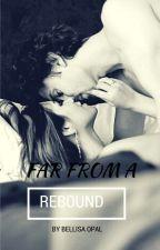 Far From A Rebound by BellisaOpal