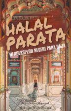 HALAL PARATA (Mengeksplor Negeri Para Raja) by RiciaClareAlamanda