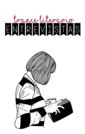 Entrevistas | CERRADO by TranceLiterario