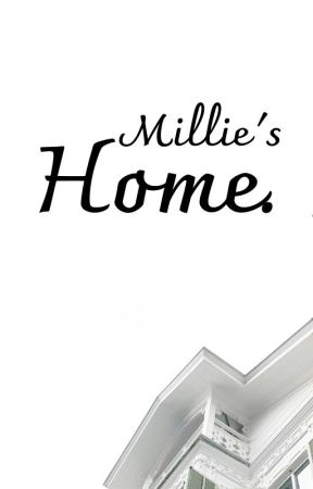 Millie's Home. by ReadingMySirens