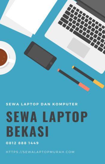 Sewa Laptop Bekasi | Rental Laptop Bekasi 0812 888 1449