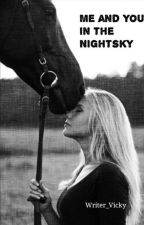 Me and You in the Nightsky  by Writer_Vicky