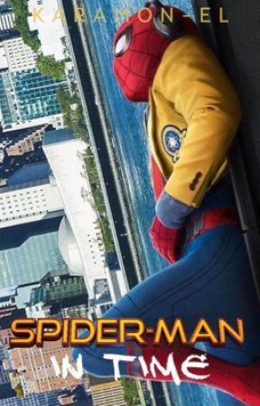 Spiderman    In Time by KaraMon-El