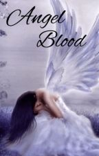 Angel Blood by 15_flower_15