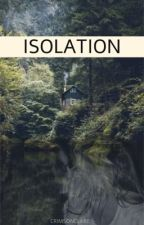 ISOLATION (Lesbian Short Story) by crimsonclare