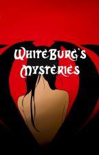 WhiteBurg's Mysteries by NoemiTheWolf