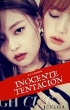 Inocente Tentación | JenLisa  by Daniisw