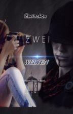 Zwischen zwei Welten by Ellyson_Jonas