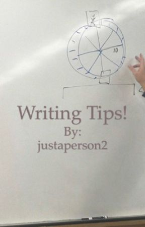 Writing Tips!  by justaperson2